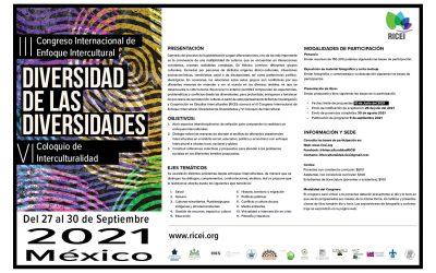 III Congreso Internacional de Enfoque Intercultural. Diversidad de Diversidades y VI Coloquio de Intercultural